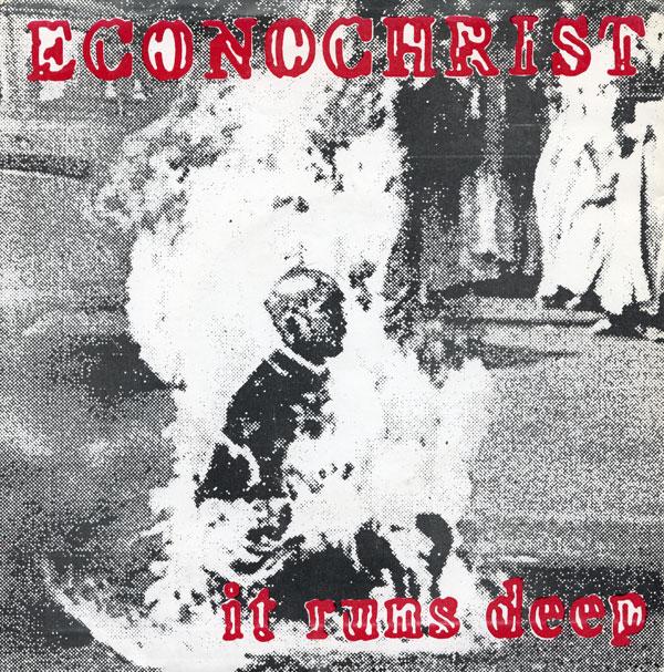 Econochrist - It Runs Deep
